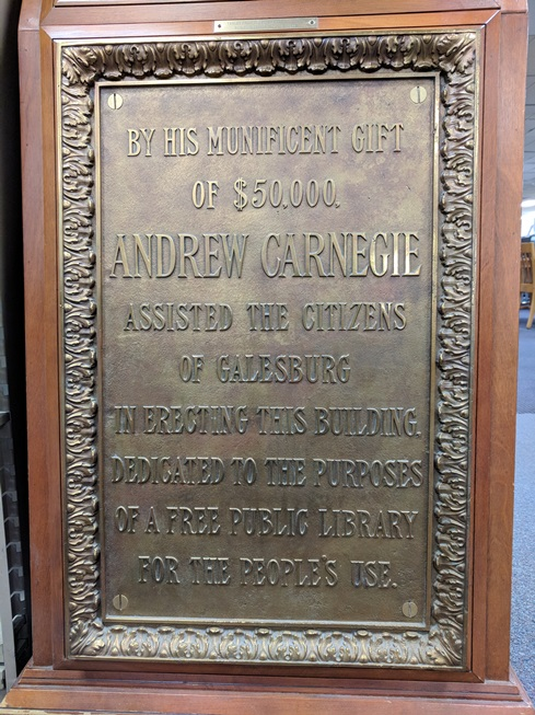 Andrew Carnegie Plaque - Galesburg Public Library, dedicated. 1902