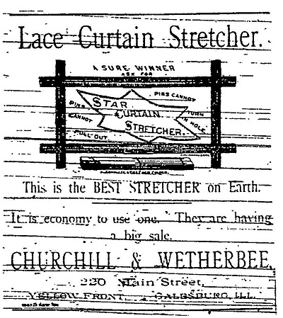 Lace Curtain Stretcher Newspaper Ad - Churchil & Wetherbee, Galesburg, IL
